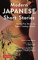 Modern Japanese Short Stories: Twenty-five Stories by Japan's Leading Writers