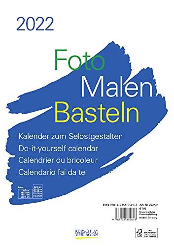 Foto-Malen-Basteln Bastelkalender A4 weiß 2022: Fotokalender zum Selbstgestalten. Aufstellbarer do-it-yourself Kalender mit festem Fotokarton.