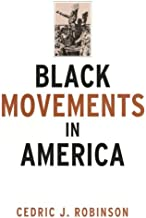Black Movements in America (Revolutionary Thought/Radical Movements)