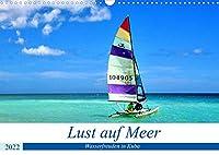 Lust auf Meer - Wasserfreuden in Kuba (Wandkalender 2022 DIN A3 quer): Wassersport im Urlaub an Kubas Kuesten (Monatskalender, 14 Seiten )