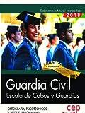 Guardia Civil. Escala de Cabos y Guardias. Ortografía, Psicotécnicos y Test de Personalidad.