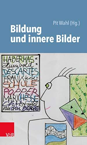 Bildung und innere Bilder (Beiträge zur Individualpsychologie.) (German Edition)