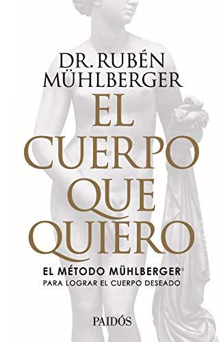 El cuerpo que quiero (Fuera de colección) (Spanish Edition)
