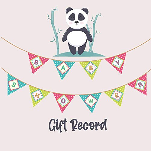 Baby Shower Gift Recorder: Gift Record Keeper Gift Tracker Notebook Gift Registry Recorder Organizer Baby Shower Gift Log Baby Registry