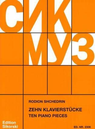 10 KLAVIERSTUECKE - arrangiert für Klavier [Noten / Sheetmusic] Komponist: SCHTSCHEDRIN RODION