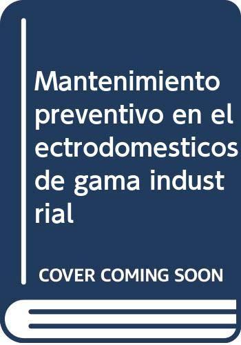 Mantenimiento preventivo en electrodomésticos de gama industrial (UF2242)