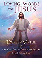 Loving Words from Jesus: A 44-Card Deck by Doreen Virtue(2016-03-01)
