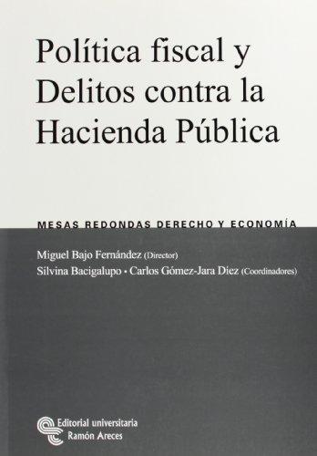 POLITICA FISCAL Y DELITOS CONTRA LA HACIENDA PUBLICA