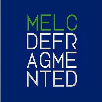 Melc Defragmented
