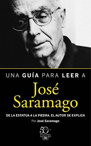 Una guía para leer a José Saramago eBook: Saramago, José: Amazon ...