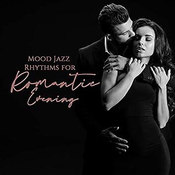 Mood Jazz Rhythms for Romantic Evening