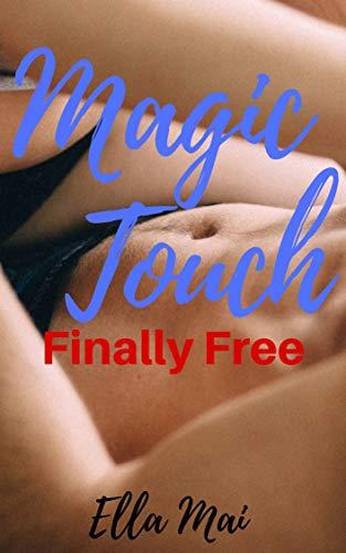 Magic Touch: Finally Free: A Short Story Holiday Romance
