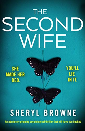 The Second Wife: An absolutely gripping psychological thriller that will have you hooked (English Edition)