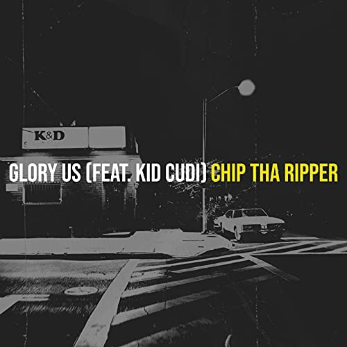 Chip Tha Ripper feat. Kid Cudi