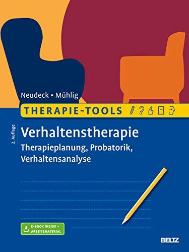 Therapie-Tools Verhaltenstherapie: Therapieplanung, Probatorik, Verhaltensanalyse. Mit E-Book inside und Arbeitsmaterial (Beltz Therapie-Tools)