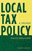 Local Tax Policy: A Primer