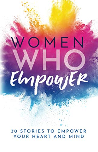 Compare Textbook Prices for Women Who Empower: 30 Stories To Empower Your Heart and Mind  ISBN 9781952725333 by Butler, Kate