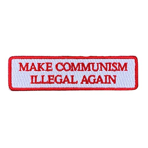 Make Communism Illegal Again Embroidered Morale Patch
