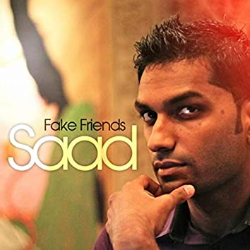Fake Friends (feat. Mystery Woman)