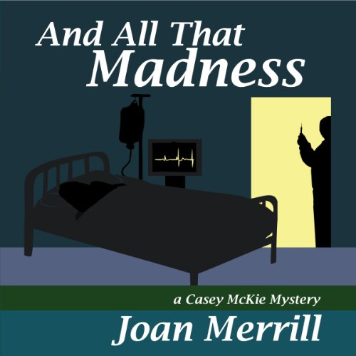 And All That Madness audiobook cover art