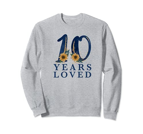 10 Years Old | 10th Birthday Party | 10 Years Loved Sweatshirt