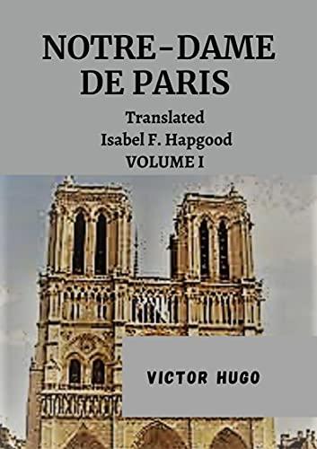 NOTRE-DAME DE PARIS (Illustrated) by Victor (English Edition)