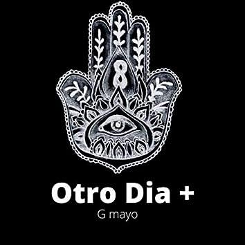 Otro Dia Mas (+)