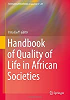 Handbook of Quality of Life in African Societies (International Handbooks of Quality-of-Life)
