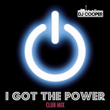 I Got the Power (Club Mix)