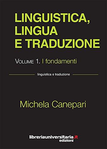 Linguistica, lingua e traduzione: 1