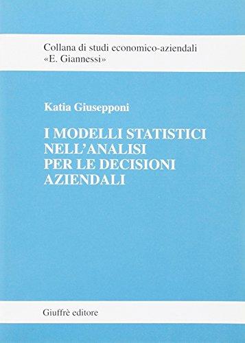 I modelli statistici nell'analisi per le decisioni aziendali