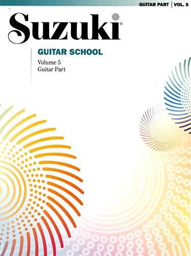 Suzuki Guitar School Guitar Part, Volume 5 (The Suzuki Method Core Materials)