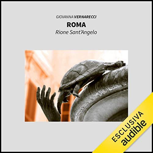 Roma. Rione Sant'Angelo copertina