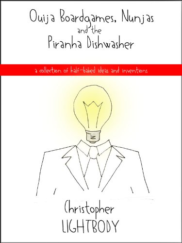 Ouija Boardgames, Nunjas and the Piranha Dishwasher (English Edition)