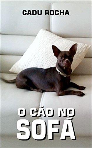 O Cão No Sofá (Portuguese Edition)