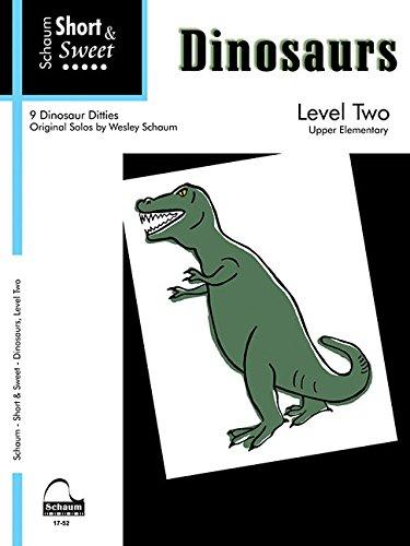Short & Sweet Dinosaurs (Schaum Publications)