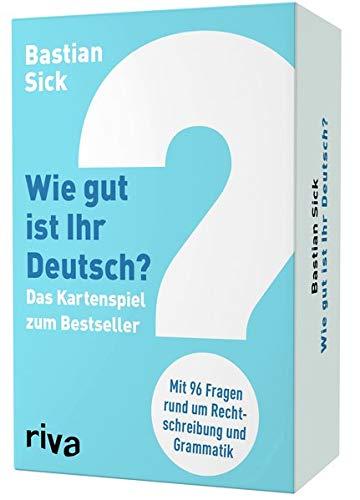 Wie gut ist Ihr Deutsch? – Das Kartenspiel zum Bestseller: Mit 100 Fragen rund um Rechtschreibung und Grammatik