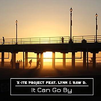 It Can Go By (feat. Lynn, Raw D.)
