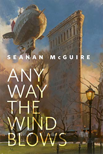 Any Way the Wind Blows: A Tor.com Original (English Edition)