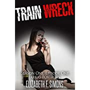 Train Wreck: A tale of sex, drugs, violence, and monkeys. (The Farkas Foxtrots Book 1)