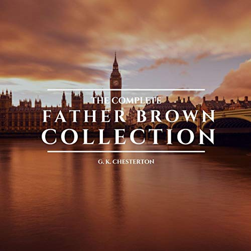 The Complete Father Brown Collection audiobook cover art