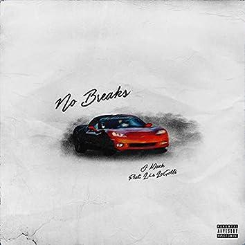 No Breaks (feat. L.I.E Logotti)