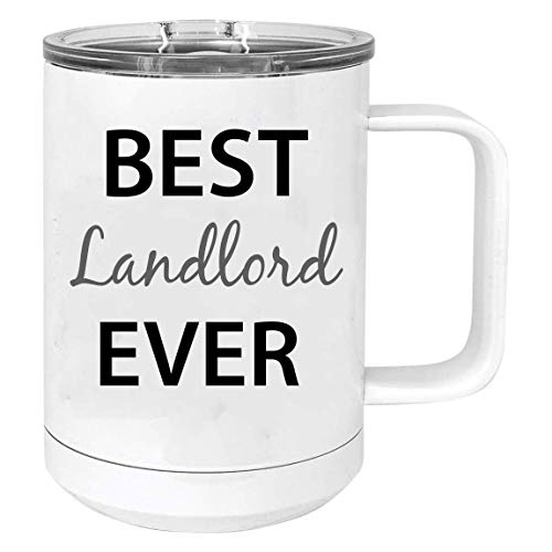Best Landlord Ever Stainless Steel Vacuum Insulated 15 Oz Travel Coffee Mug with Slider Lid, White