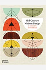 Mid-Century Modern Design: A Complete Sourcebook: A Complete Sourcebook Paperback