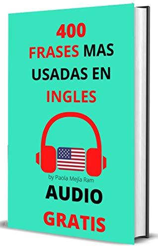 400 FRASES MAS USADAS EN INGLÉS: AUDIO GRATIS