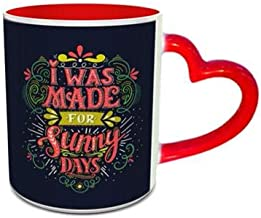 White and Red Heart Handle Ceramic Mug with made for sunny days Design 585