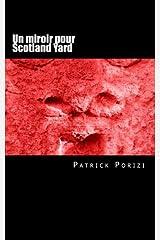 Un miroir pour Scotland Yard: Roman policier Broché