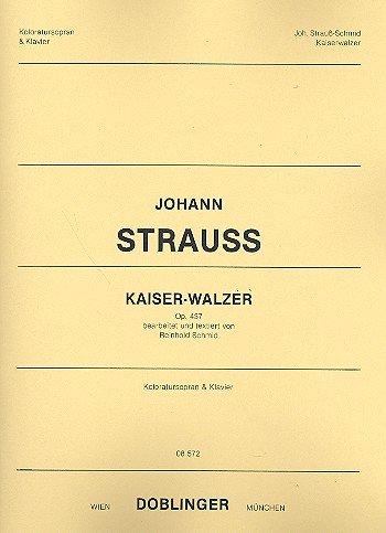 Kaiser-Walzer op.437 : für Koloratursopran und Klavier