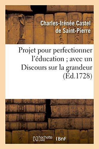 Saint-Pierre, C: Projet Pour Perfectionner l' ducation (Sciences Sociales)