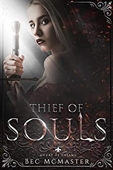 Thief of Souls (Court of Dreams Book 2) by [Bec McMaster]
